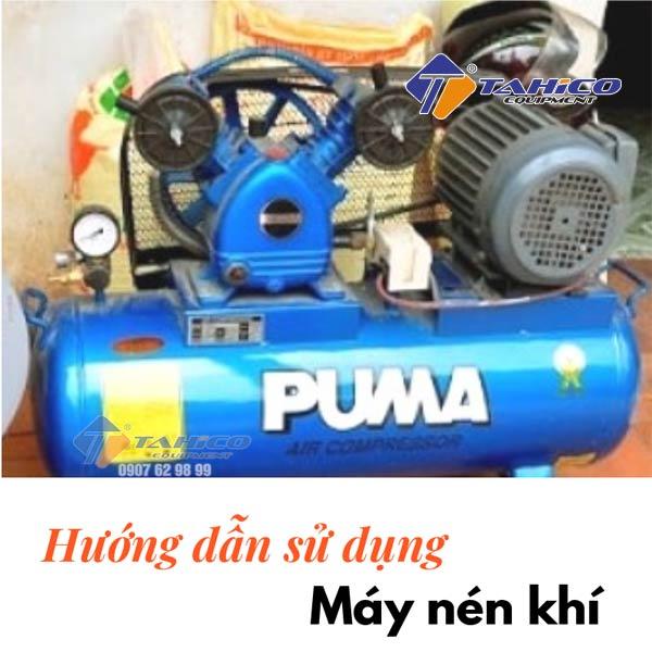 Hướng dẫn cách sử dụng máy nén khí an toàn